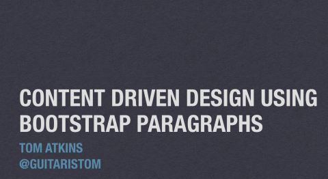 Content Driven Design Using Bootstrap Paragraphs